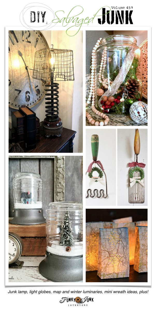DIY Salvaged Junk Projects 459 - Junk lamp, light globes, map and winter luminaries, mini wreath ideas, plus!