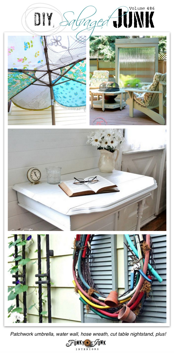 DIY Salvaged Junk Projects 486 - Patchwork umbrella, water wall, hose wreath, cut table nightstand, plus! Link party with up-cycled features.