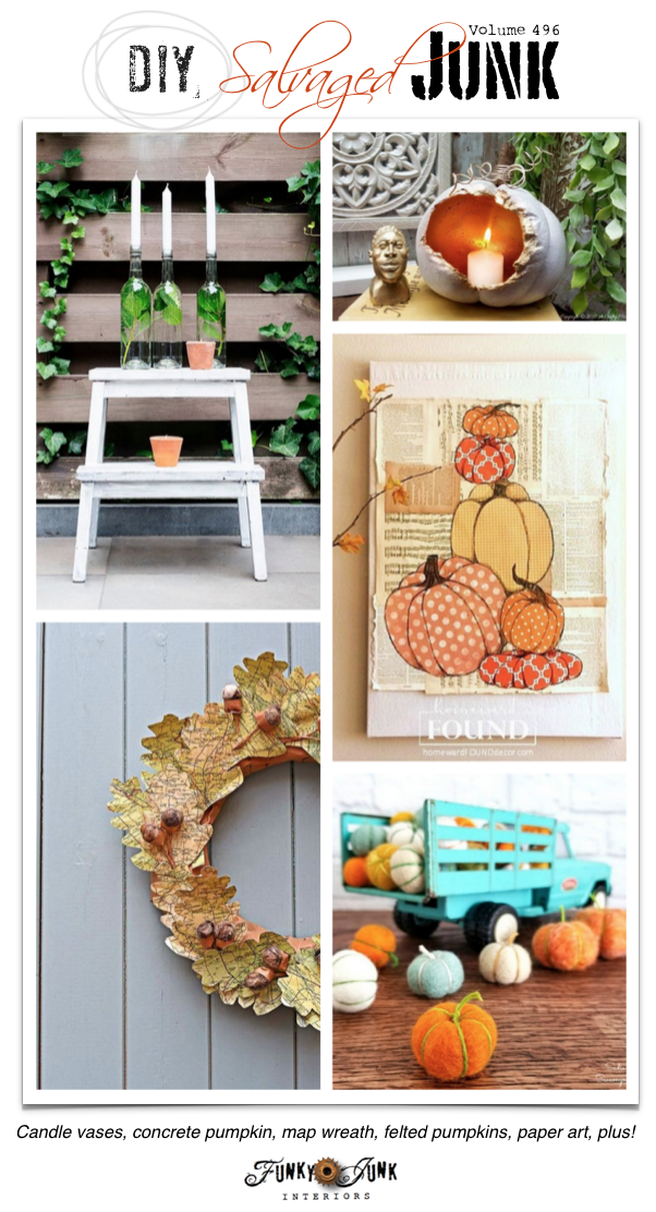 DIY Salvaged Junk Projects 496 - Candle vases, concrete pumpkin, map wreath, felted pumpkins, paper art, plus! Features and an up-cycled link party. Bring yours over!