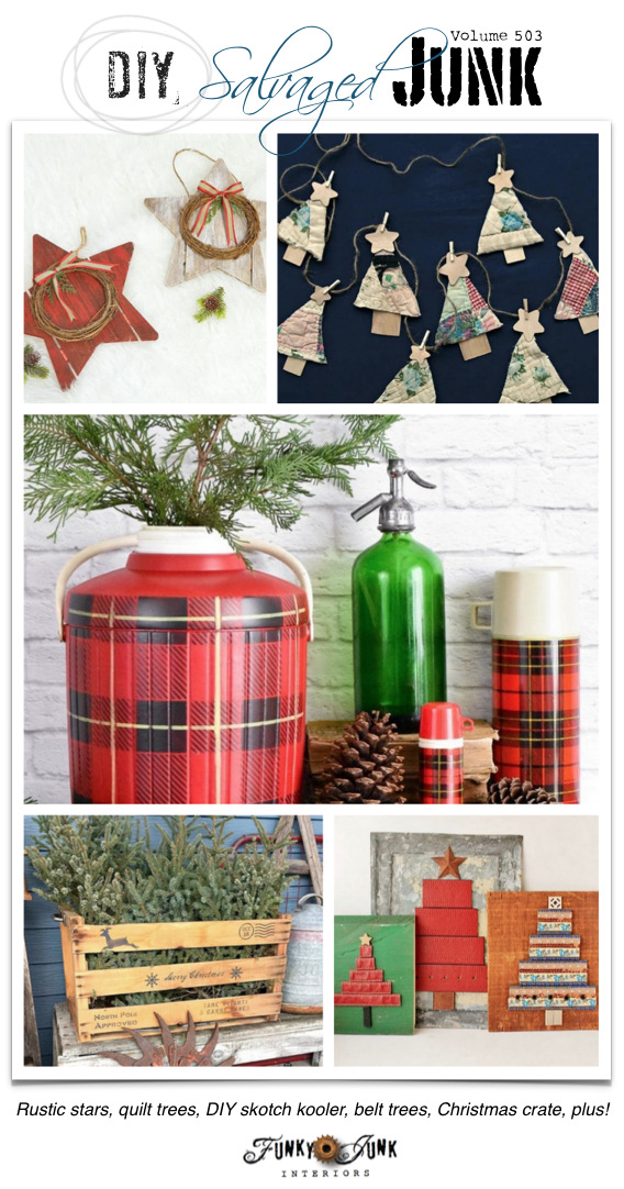 DIY Salvaged Junk Projects 503 - Rustic stars, quilt trees, DIY skotch kooler, belt trees, Christmas crate, plus! Features and an up-cycled link party. Join in!