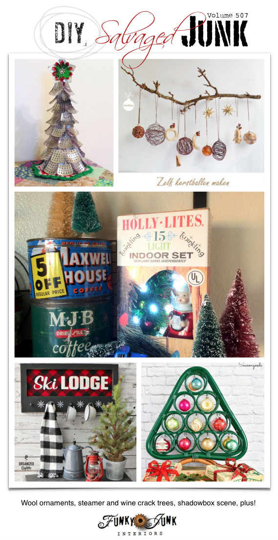DIY Salvaged Junk Projects 507 - Wool ornaments, steamer and wine crack trees, shadowbox scene, plus! Up-cycled features and a link party. Join in!