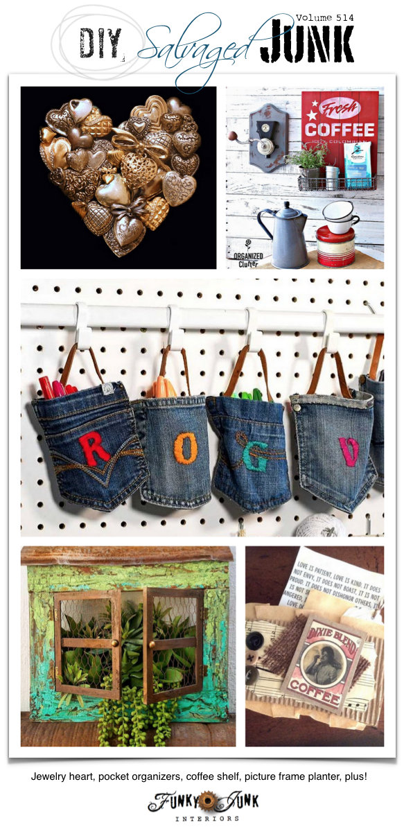 DIY Salvaged Junk Projects 514 - Jewelry heart, pocket organizers, coffee shelf, picture frame planter, plus! An up-cycled projects link party on Funky Junk. Join in!