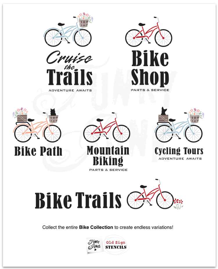 Design your own bike AND sign with our entire Bike Collection for endless variations! Funky Junk's Old Sign Stencils