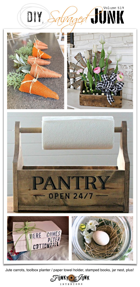 DIY Salvaged Junk Projects 519 - Jute carrots, toolbox planter / paper towel holder, stamped books, jar nest, plus! Up-cycled features with a DIY projects link party on Funky Junk. Join in! #upcycled #repurposed #diy