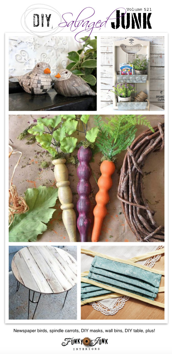 DIY Salvaged Junk Projects 521 - Newspaper birds, spindle carrots, DIY masks, wall bins, DIY table, plus! Up-cycled features and a repurposed projects link party. Join in!