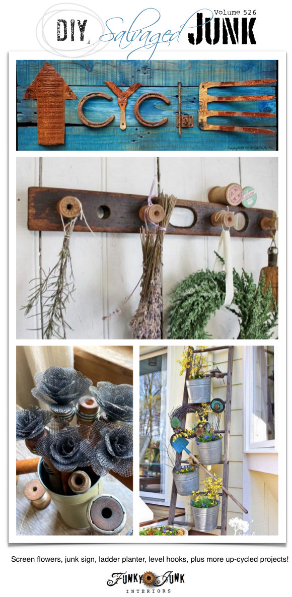 DIY Salvaged Junk Projects 526 - Screen flowers, junk sign, ladder planter, level hooks, plus more up-cycled projects! Up-cycled projects and a link party on Funky Junk. Join in!