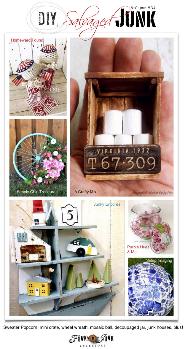DIY Salvaged Junk Projects 534 - Sweater Popcorn, mini crate, wheel wreath, mosaic ball, decoupaged jar, junk houses, plus! Up-cycled projects and link party on Funky Junk. Join in!