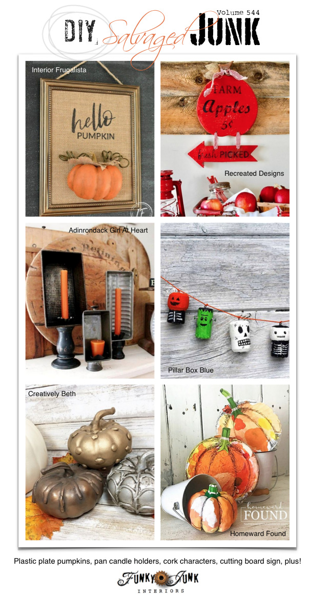 DIY Salvaged Junk Projects 544 - Plastic plate pumpkins, pan candle holders, cork characters, cutting board sign, plus! Up-cycled projects link party on Funky Junk!