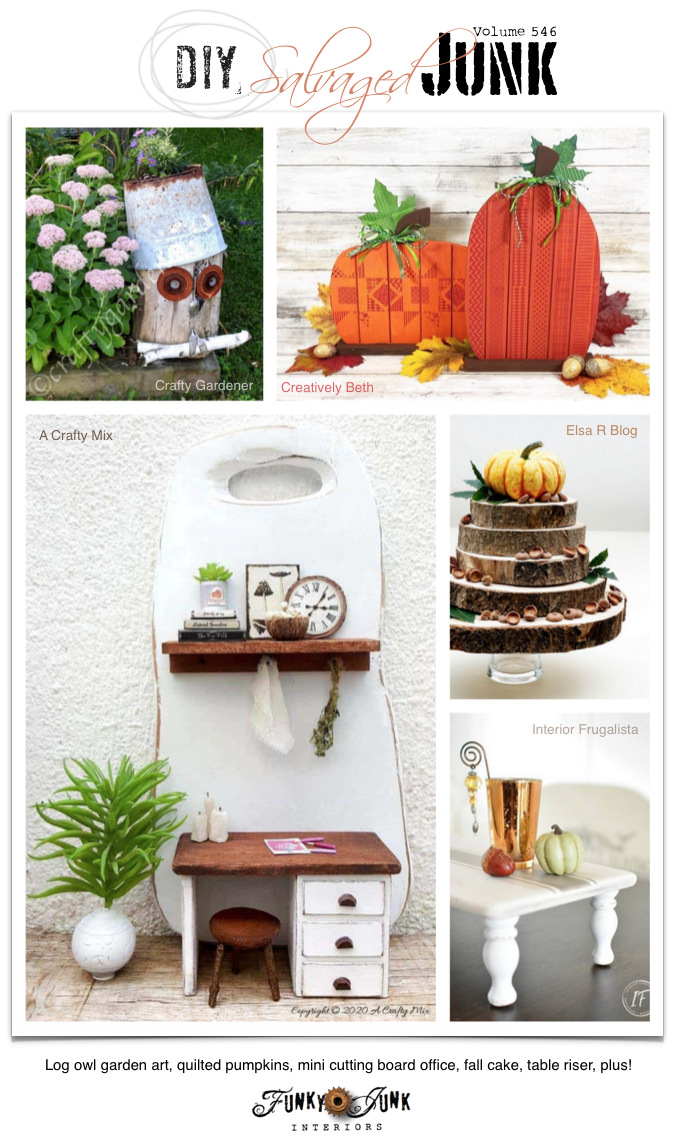 Vist 20+ NEW DIY Salvaged Junk Projects 546 - Log owl garden art, quilted pumpkins, mini cutting board office, fall cake, table riser, plus! Up-cycled projects with link party on Funky Junk! Join in!