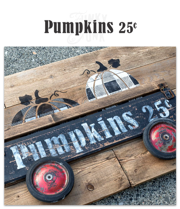 Pumpkins 25 Cents fall stencil by Funky Junk's Old Sign Stencils - click to view project and visit through store links.