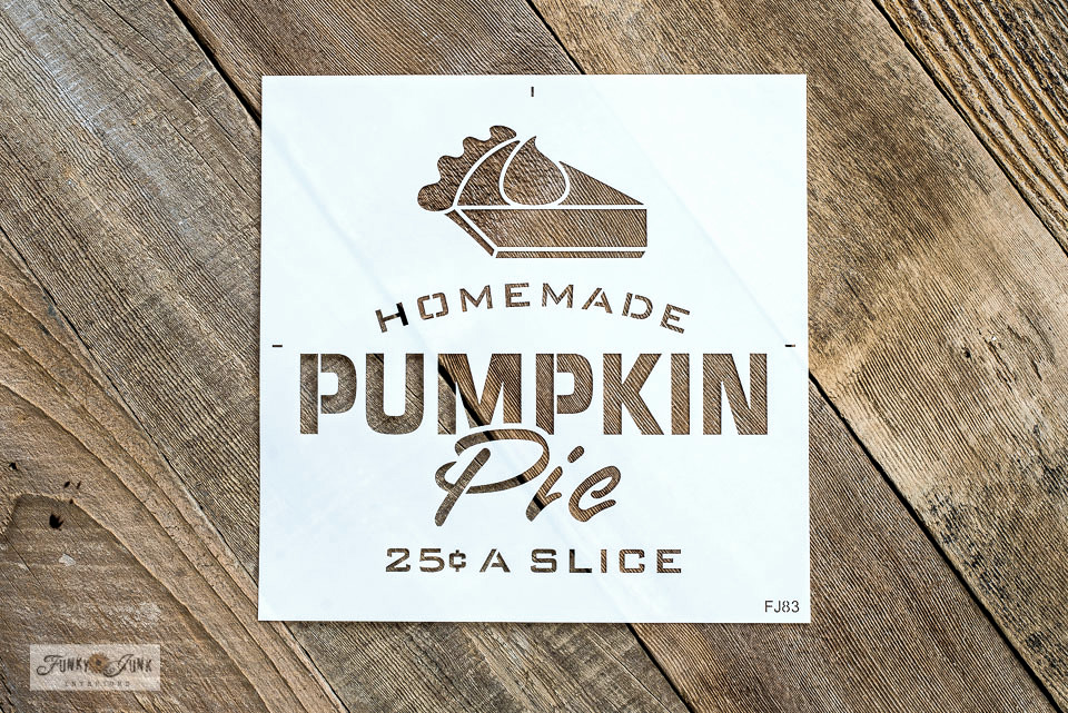 Click HERE to Homemade Pumpkin Pie stencil from Funky Junk's Old Sign Stencils