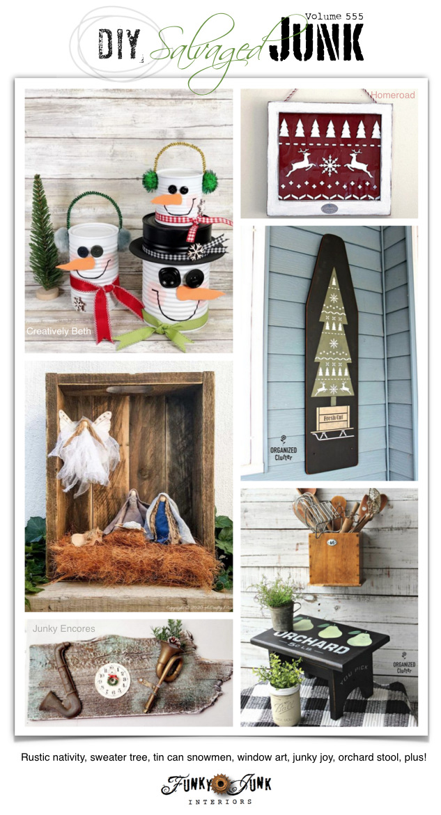 Visit 20+ NEW DIY Salvaged Junk Projects 555 - Rustic nativity, sweater tree, tin can snowmen, window art, junky joy, orchard stool, plus! Upcycled projects and link party. Click to join!