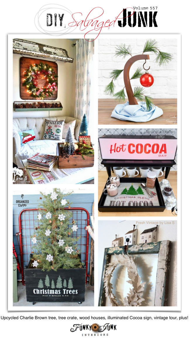 Visit 20+ NEW DIY Salvaged Junk Projects 557 - Upcycled Charlie Brown tree, tree crate, wood houses, illuminated Cocoa sign, vintage tour, plus! Up-cycled projects with a link party leading to full tutorials on Funky Junk! Click to join us!