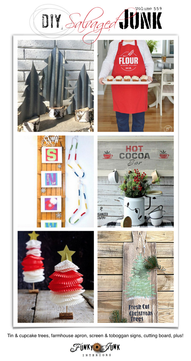 Visit 20+ NEW DIY Salvaged Junk Projects 559 - Tin & cupcake trees, farmhouse apron, screen & toboggan signs, cutting board, plus! Upcycled projects with full tutorials on Funky Junk!
