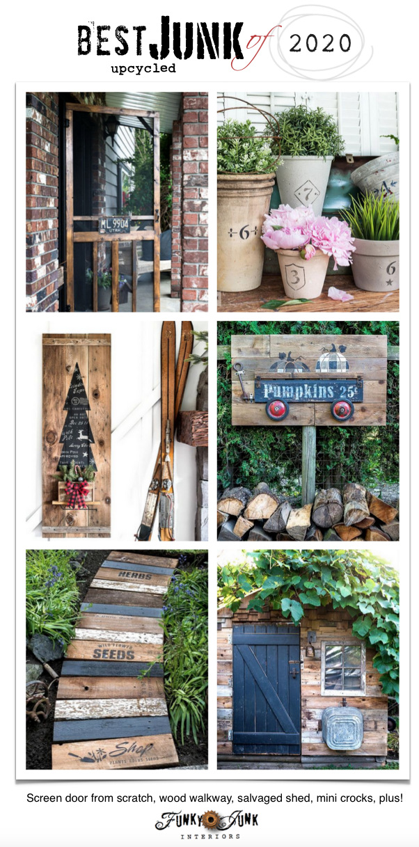 Visit all of Funky Junk's best upcycled projects of 2020! Made with rustic reclaimed wood and salvaged materials! Includes a screen door, garden walkway, signs, garden shed and more! Click to view all projects leading to tutorials!