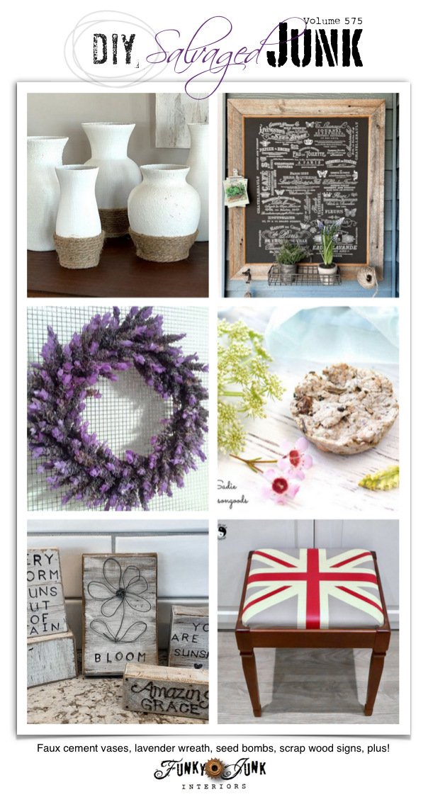 Make 20+ NEW Upcycled DIY Salvaged Junk Projects 575 with link party! - Faux cement vases, lavender wreath, seed bombs, wood signs, plus!