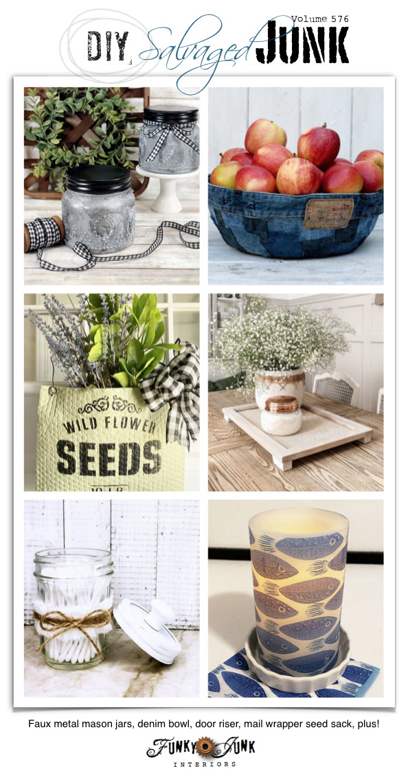Visit 20+ NEW DIY Salvaged Junk Projects 576 - Faux metal mason jars, denim bowl, door riser, mail wrapper seed sack, plus! Click to read the upcycled projects all leading to tutorials plus a link party on Funky Junk!