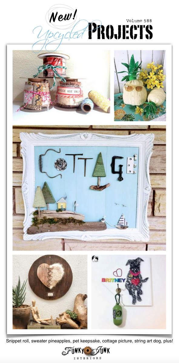 Visit 20+ New Upcycled Projects to Make 588 - Snippet roll, sweater pineapples, pet keepsake, cottage picture, string art dog, plus! Repurposed projects with complete tutorials on Funky Junk!