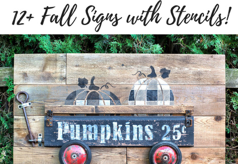 12 fall signs with stencils!